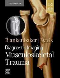 Diagnostic Imaging : Musculoskeletal Trauma -- 3RD